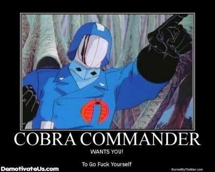 cobra-commander-demotivationalmoral-poster-fuck-off1